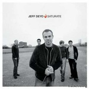Jeff Deyo - Saturate (2002)