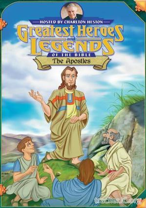 Великие Библейские Герои и истории - Апостолы / Greatest Heroes And Legends: The Apostles (1994) DVDRip